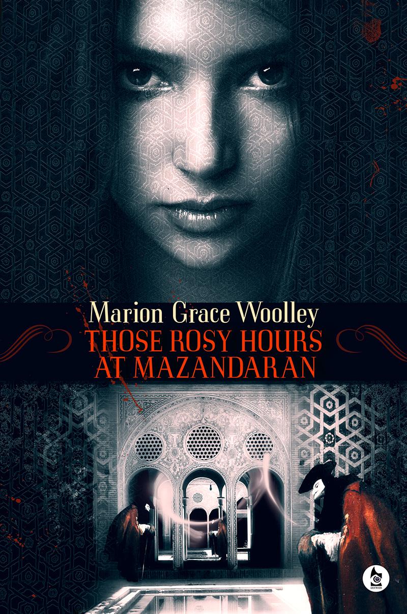 mgwoolley-those-rosy-hours-at-mazandaran