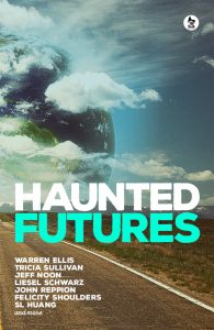 Haunted Futures: <br> <i>Tomorrow is Coming</i>